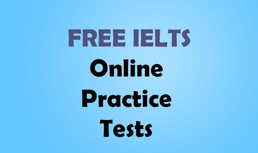 FREE IELTS Online Practice Tests آزمون آنلاین رایگان آیلتس
