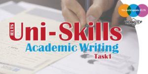 کارگاه آیلتس آموزشی Uni Skills Writing Academic Task1