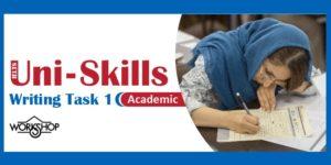 کارگاه آیلتس یک روزه Uni Skills Writing Task 1